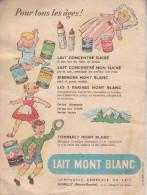 """Très Belle Publicité """"LAIT MONT BLANC"""" Pour Tous Les âges !"""
