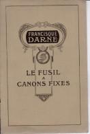 CATALOGUE  F. DARNE  A ST ETIENNE 1910 FORMAT 24 X 15     16 PAGES  TRES BON ETAT - Catalogues