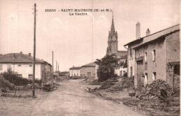 54 SAINT MAURICE LE CENTRE PAS CIRCULEE - Autres Communes