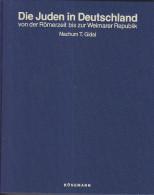 C1 JUDAICA Allemagne GIDAL Die JUDEN IN DEUTSCHLAND Romerzeit Bis Weimar RELIE - Judaïsme
