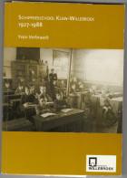 """Willebroek """"Schippersschool Klein-Willebroek 1927-1998"""" Yvan Verbraeck - Histoire"""