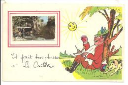 """HUMOUR  Et Chasse  - Carte Signée Jean De Preissac - """"Il Fait Bon Chasser à La Caillère"""" - Humour"""