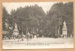 176 -- Aix En Provence - Entrée Du Cours Mirabeau - Le Jour De L´Eclipse De Soleil Le 30 Août 1905 - Voyagée 1907 - Aix En Provence