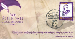 G)2013 COLOMBIA, SOLEDAD ACOSTA DE SAMPER A HUNDRED YEARS OF HER DEATH, COLOMBIAN NOVELIST, FDC - Colombie
