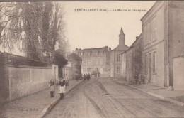 60-BERTHECOURT-La Mairie Et L'Hospice  1918  Animé - Francia