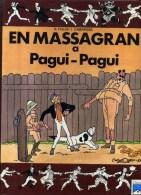 - EN MASSAGRAN A PAGUI-PAGUI . EDITORIAL CASALS 1989 . BD EN CATALAN . - Books, Magazines, Comics
