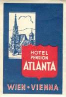 VIENNE    HOTEL PENSION ATLANTA     ETIQUETTE D HOTEL  PUBLICITE - Hotel Labels