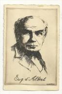 Eug. D'albert, Carte Signée O. Pasquier - Célébrités