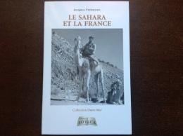 Le SAHARA Et La FRANCE - Histoire