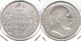 INDIA EDUARDO  RUPIA RUPEE 1909 PLATA SILVER E1 - Honduras