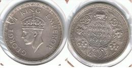 INDIA JORGE V  RUPIA RUPEE 1944 PLATA SILVER E1 - Honduras