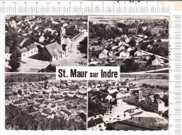 ST  MAUR   SUR  INDRE - 4  Vues  :  Eglise Et Centre Du Bourg, Place Mairie & Monument, Vue Générale, BEL AIR, Vue - France