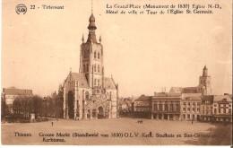 TIENEN - TIRLEMONT (3300) : Grand´Place (Monument De 1830). Eglise N-D - Hôtel De Ville Et Tour De L´Eglise St Germain. - Tienen