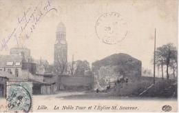 LILLE  - LA  NOBLE  TOUR  ET  L'ÉGLISE  ST. SAUVEUR - Lille
