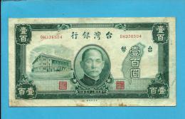 TAIWAN ( CHINA ) - 100 YUAN - 1946 - Pick  1939 - Bank Of Taiwan - Chinese Administration - 2 Scans - Taiwan