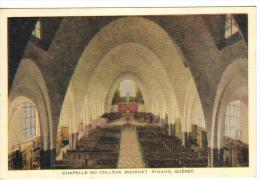 Chapelle Du College Bourget , RIGAUD , Quebec , Canada , 30-40s - Saguenay