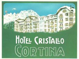 Cortina D´Ampezzo (Belluno) - Hotel Cristallo - La Facciata (pu15) - Hoteles & Restaurantes