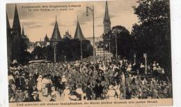 AUSMARCH DES REGIMENTS LUBECK IN DEN KRIEG 11/08/1914 UND SCHWORT MIT STOLZER KAMPFESLUST DU RHEIN BLEIST DEUTCH WIE MEI - Luebeck