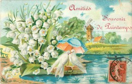Fantaisie  Carte Gaufrée Amitiés  Souvenir De Printemps  Muguet Colombes  Moulin - Autres