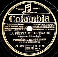 78 Trs - 25 Cm - état B - MAURICE ALEXANDER - LA FIESTA DE GRENADE - OU JE VAIS DANSER - 78 Rpm - Gramophone Records