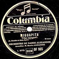 78 Trs - 25 Cm - état B - MAURICE ALEXANDER - MIGUAPITA - ROSA DEL RIO - 78 Rpm - Schellackplatten