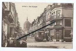 CPA - Douai - Rue St Jacques - Tramway - Douai