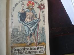 LIVRE DE CHANTS RELIGIEUX - 1907- ALLEMAND - VOIR PHOTOS - Christianisme