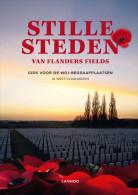 Stille Steden Van Flanders Fields - GRATIS VERZENDING - Guerre 1914-18