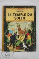 Comic Les Aventures De Tintin - Le Temple Du Soleil - Tin Tin Edicions Casterman, 1962 - Tintin