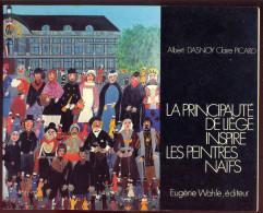 La Principauté De Liège Inspire Les Peintres Naïfs - Albert Dasnoy & Claire Picard. - Art