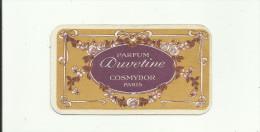 """CARTE PARFUMÉE """"PARFUM DUVETINE""""COSMYDOR PARIS.CALENDRIER ANNÉE 1914-1915.(8.5x4.5cm). - Cartes Parfumées"""