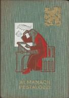 ALMANACH PESTALOZZI - 1952 - Superbe Etat -Agenda De Poche Des Ecoliers Belges - 6-12 Ans