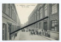 CPA - Roubaix - Institut Technique - Rue Du Collège - Roubaix