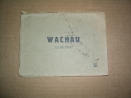 SELTENE Broschüre / Mappe  WACHAU / NÖ - Mit 32 Bildern - Ca. 1925 - Wachau
