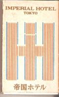 CAJA DE CERILLAS DE JAPON DEL IMPERIAL HOTEL DE TOKIO (SAFETY MATCHES) - Cajas De Cerillas (fósforos)