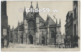 DUNKERQUE - L'Eglise Saint-Eloi (animée) - N° 10 - Dunkerque
