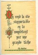 """Proverbes Enluminés """" On Rend La Vie Supportable...."""" CH. Gerber  Graveur Roussel TBE - Philosophie & Pensées"""