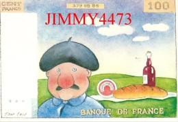 CPM - HUMOUR - BILLET DE 100 FRANCS BANQUE DE FRANCE - Scans Recto-Verso - Illust. Dan LAY - Edit. Décorève - Humor