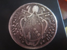 VATICAN - Pie VII 1802 - METAL ARGENT - VOIR PHOTOS. - Monarchia/ Nobiltà