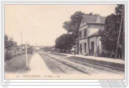 """Cpa  Réf  Z0.374  (  Dép 10 )        à   SAINT - JULIEN     """"""""   La Gare - Francia"""