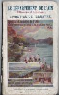 Livret Guide Illustré Le Département De L'Ain 1908 - Voyages