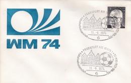 FIFA World Cup Footbal 1974: Germany, Cover P/m Frankfurt Am Main 1974 (G59-86A) - Coppa Del Mondo