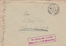 Late Feldpost WW2: Returned - Wait For New Address - An Absender Zurück, Neue Anschrift Abwarten Originally Adressed To - Militaria