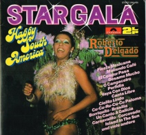 * 2LP *  ROBERTO DELGADO - STARGALA - HAPPY SOUTH AMERICA (Germany 1973 EX-!!!) - Instrumentaal