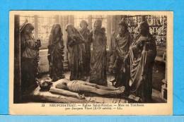 NEUFCHATEAU   -   ** MISE AU TOMBEAU ( Par Jacques VIART ) ** En L'EGLISE SAINT NICOLAS  -  Edit : LEVY & NEURDEIN  N°53 - Neufchateau