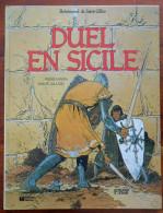 "BOHEMOND DE SAINT GILLES Tome 3 "" Duel En Sicile "" EO 1983 Par JUILLARD - Juillard"