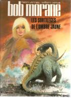 BOB MORANE N°4 Les Sortilèges De L'Ombre Jaune Texte D´Henri Vernes, Illustrations De Vance De 1985 Editions Lombard - Bob Morane