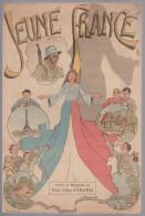 Partition avec paroles, chant patriotique, Jeune France par H�rard  1945 illustrateur Galiana
