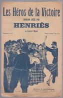 Partition avec paroles, chant patriotique, Les h�ros de la Victoire par Henri�s