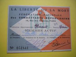 Carte Adhérent Fédération Nationale Des Combattants Républicains Béziers La Liberté Ou La Mort - Documents Historiques